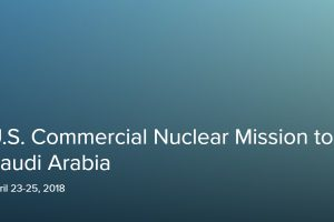 U.S. Commercial Nuclear Mission to Saudi Arabia